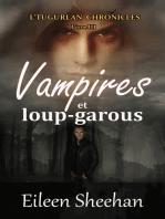 Vampires et loup-garous