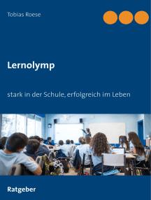Lernolymp: stark in der Schule, erfolgreich im Leben