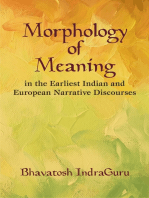 Morphology of Meaning: In the Earliest Indian and European Narrative Discourses