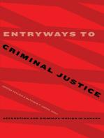 Entryways to Criminal Justice