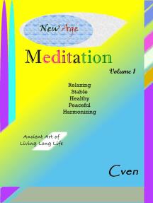 New Age Meditation Volume 1