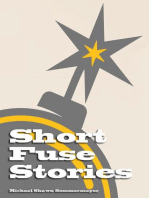 Short Fuse Stories