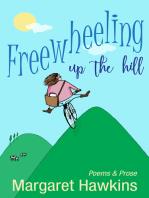 Freewheeling Up The Hill