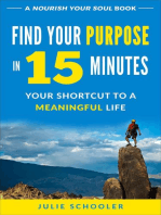 Find Your Purpose in 15 Minutes