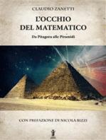 L'Occhio del Matematico. Da Pitagora alle Piramidi