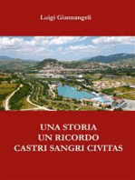 Un ricordo, una storia. Castri Sangri Civitas