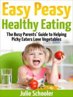 Easy Peasy Healthy Eating
