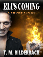 Eli's Coming - A Short Story