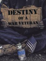 Destiny of a War Veteran
