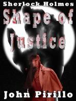 Sherlock Holmes Shape of Justice