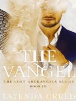 The Vangel: THE LOST ARCHANGELS