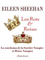 Les Rois & Reine