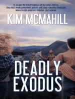 Deadly Exodus