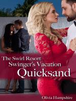 The Swirl Resort Swinger's Vacation Quicksand