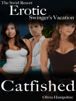 The Swirl Resort, Erotic Swinger's Vacation, Catfished
