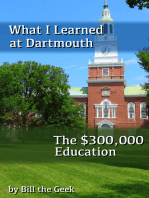 What I Learned at Dartmouth, The $300,000 Education
