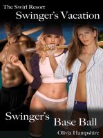 The Swirl Resort, Swinger's Vacation, Swinger's Base Ball