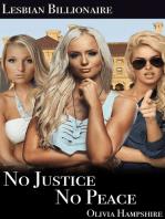 Lesbian Billionaire, No Justice, No Peace