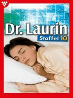 Dr. Laurin Staffel 10 – Arztroman