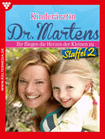 Kinderärztin Dr. Martens Staffel 2 – Arztroman by Britta Frey Book Read Online