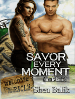 Savor Every Moment, Miracle Book 9
