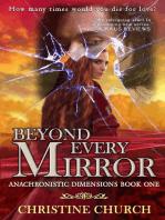 Beyond Every Mirror