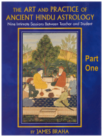 The Art and Practice of Ancient Hindu Astrology - Part One: Nine Intimate Sessions Between Teacher and Student