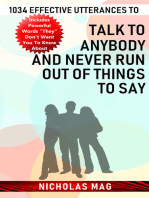 1034 Effective Utterances to Talk to Anybody and Never Run out of Things to Say