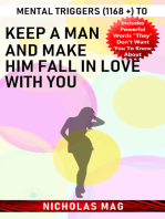 Mental Triggers (1168 +) to Keep a Man and Make Him Fall in Love with You