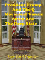 President Trump And The Q Movement Versus Satan And The Deep State