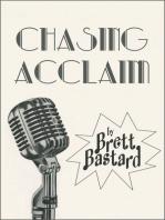 Chasing Acclaim