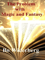 The Problem with Magic and Fantasy