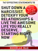 747 Effective Statements to Shut down a Narcissist, Detoxify Your Relationships & Live the Awesome Life You Really Deserve, Starting Right Now