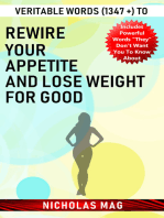Veritable Words (1347 +) to Rewire Your Appetite and Lose Weight for Good