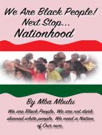 We Are Black People!