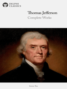 Delphi Complete Works of Thomas Jefferson (Illustrated)