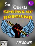 Sparks of Rebellion (Side Quest #6)