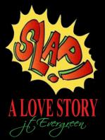 Slap! A Love Story