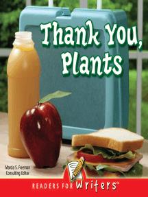 Thank You, Plants!