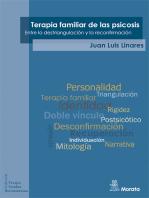 Terapia familiar de las psicosis: Entre la destriangulación y la reconfirmación