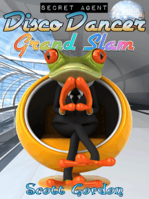 Secret Agent Disco Dancer: Grand Slam: Secret Agent Disco Dancer