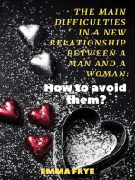 The Main Difficulties in a New Relationship Between a Man and a Woman