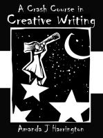 A Crash Course in Creative Writing