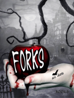Forks , Book Three