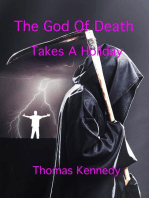 The God Of Death Takes A Holiday