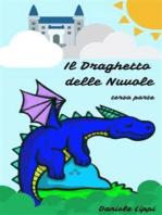 Il Draghetto delle Nuvole - parte terza