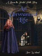 An Unwanted Life: Down the Twisted Path, #2