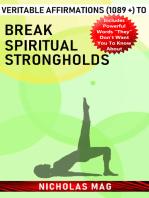 Veritable Affirmations (1089 +) to Break Spiritual Strongholds