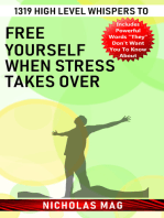 1319 High Level Whispers to Free Yourself When Stress Takes Over