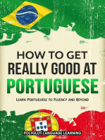 How to Get Really Good at Portuguese